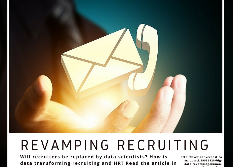 Big Data Revamping Recruiting