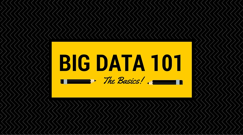 Understanding the Basics of Big Data