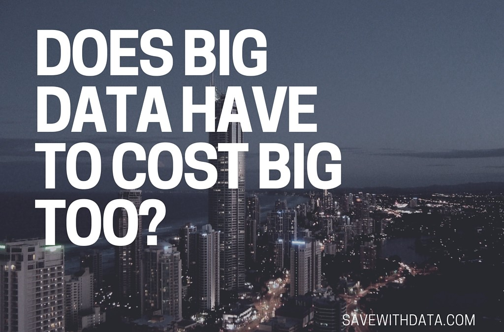 Does Big Data Analysis Cost Big Bucks?
