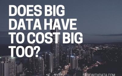 Does Big Data Analysis Cost Big Bucks?